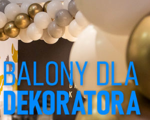 balony dla profesjonalnych dekoratorów